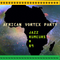 Jazz Rumeurs vol.89 - July 2018 AFRICAN VORTEX PARTY special