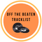 Off The Beaten Tracklist 15th April 2021