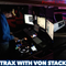 HARRY VON STACKS SHOW #70 09/09/2018