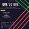 Que'Lo Que - DJ Gwada Mike B2B Tricky Rom