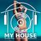 My House Radio Show 2019-07-06