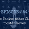 Ep. 254 - Dos Santos makes first roster moves