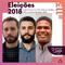 #113 Eleições 2018: Todd Tomorrow, Robson Padilha, Vinicius Brasilino #VotoColorido