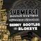 Submerge Soundsystem - Benny Bootleg b2b Blokeye (RSD Promo Mix)