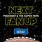 Next Fan Up Week 10 Recap