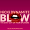 Nicki Dynamite - Blow