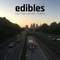 Edibles - ThirdRail.fm