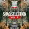 @SHAQFIVEDJ - Shaq Selection Vol.3