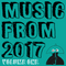 Music From 2017 - Volume 1