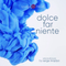 DOLCE FAR NIENTE #062 @ LOUNGE FM CHILLOUT (Special guest set by Wilfried Bouron)
