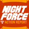 Night Force Action Report - Episode 106 - Stream Your Pitches
