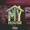 MY HOUSE - EPISODE 5 - DOWNBEAT