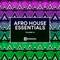 Afro House Essentials Vol.01