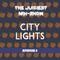 The Juiciest Mix-Show Episode 11 - City Lights