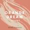 Orange Dream Vol.3