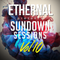 ETHERNAL - Sundown Sessions Vol.10