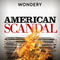 American Scandal Preview