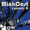 MinkCast ep. 2