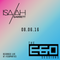 The EGO Sessions: 08.06.16