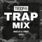 TRAP MIX DJ TROOPA