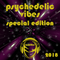 Psychedelic Vibes 2018 special edition