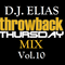 DJ Elias -Throwback Thursday Mix Vol.10
