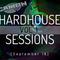 HardHouse Sessions Vol.1 (September 18)
