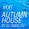 Autumn House by DJ Smailov