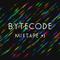 Bytecode Mixtape #1