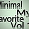 Minimal My Favorite Vol 1