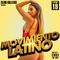 Movimiento Latino #19 - DJ Mike Sincere (Latin Party Mix)