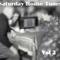 Saturday House Tunes Vol 2