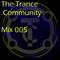 Trance Community Mix 005 - Mixed By RT