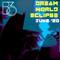 Bc3 - Dream World Eclipse Twitch Livestream 6-13-20