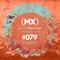 MXSE Episodio #079 Guest Mix Luis Hernandez