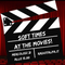 Podcast: SOFT TIMES #31 - At The Movies
