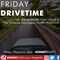 Friday Drivetime - 22nd March 2019