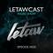 LETAWCAST Radio Show #020 by LETAW