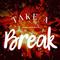 Take A Break 026
