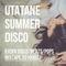 UTATANE SUMMER DISCO (KxIxN Disco/Beats/Pops mixtape 20180627)