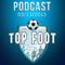 PODCAST TOP FOOT : 02/11/2015