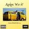New Naija Street Mix 2019- Agege Wa O!