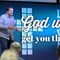 God will get you there! - 12/09/2018