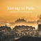 MOVING TO PARIS - A MIXTAPE BY NITZAN ENGELBERG