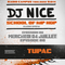 School of Hip Hop Radio Show Special TUPAC - 05 07 2018 - DJ NICE