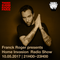 Franck Roger presents Home Invasion Radio Show Episode 2 - May 10th 2017