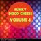 Funky Disco Cheese - Volume 4