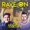 "Pulsedriver & DJ Mellow-D ""RAVE ON"" (Vol.3)"