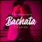 Chris Rane's 2 Hour Bachata Mix Vol. 1