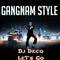 Dj Deco&Psy - Gangnam Style Remix